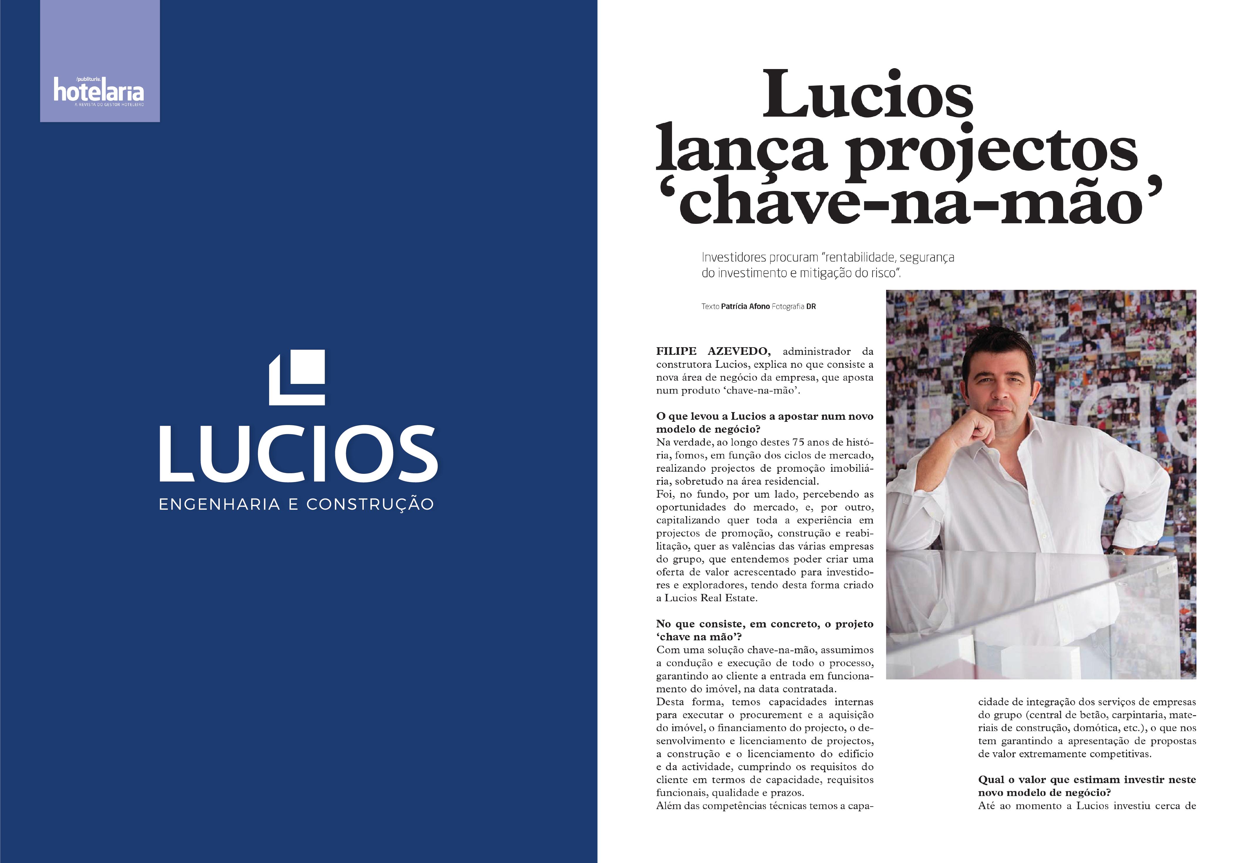 Lucios lança projectos chave-na-mão   Entrevista a Filipe Azevedo   In Publituris